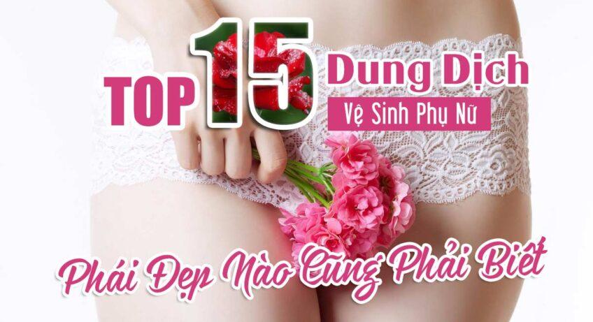 15-dung-dich-ve-sinh-phu-nu-tot-nhat-hien-nay