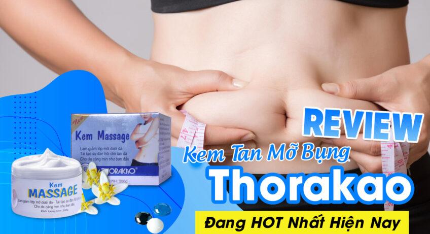 review-kem-tan-mo-bung-thorakao-dang-hot-nhat-hien-nay